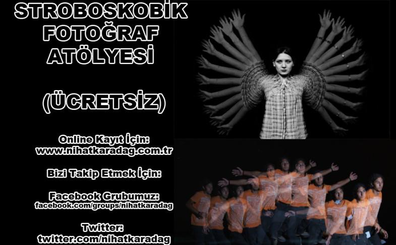 STROBOSKOBİK FOTOĞRAF ATÖLYESİ (ÜCRETSİZ)
