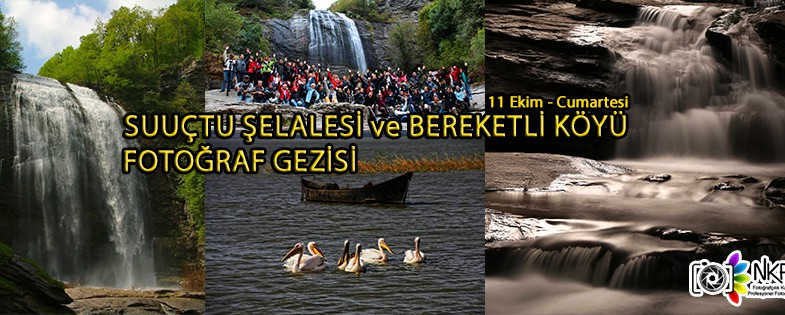 SU UÇTU ŞELALESİ ve BEREKETLİ KÖYÜ FOTOĞRAF GEZİSİ