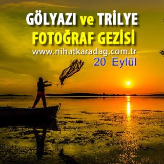 NKFA ile Gölyazı ve Trilye Fotoğraf Gezisi