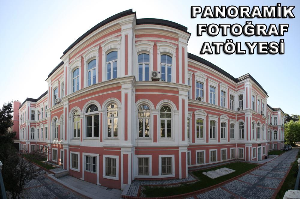 PANORAMİK FOTOĞRAF ATÖLYESİ (ÜCRETSİZ)