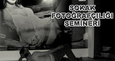 SOKAK FOTOĞRAFÇILIĞI SEMİNERİ