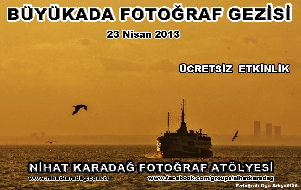BÜYÜKADA FOTOĞRAF GEZİSİ (ÜCRETSİZ)
