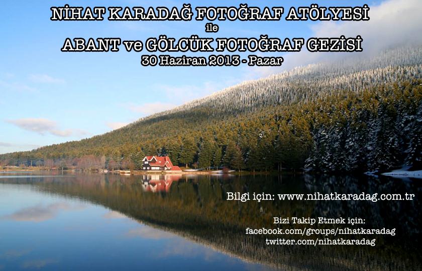 ABANT ve GÖLCÜK FOTOĞRAF GEZİSİ