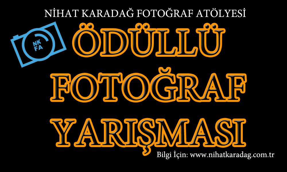 FOTOĞRAF YARIŞMAMIZA KATILIN!