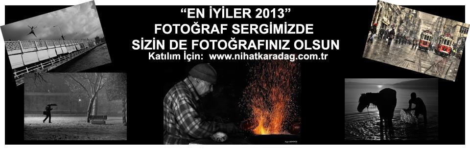 """""""En İyiler 2013"""" Fotoğraf Sergisine Katılın"""