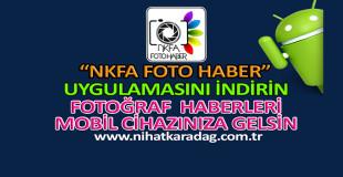 """NKFA FOTO HABER"" MOBİL UYGULAMAMIZ"