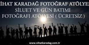 GÜN BATIMI ve SİLÜET FOTOĞRAFLARI ATÖLYESİ (ÜCRETSİZ)