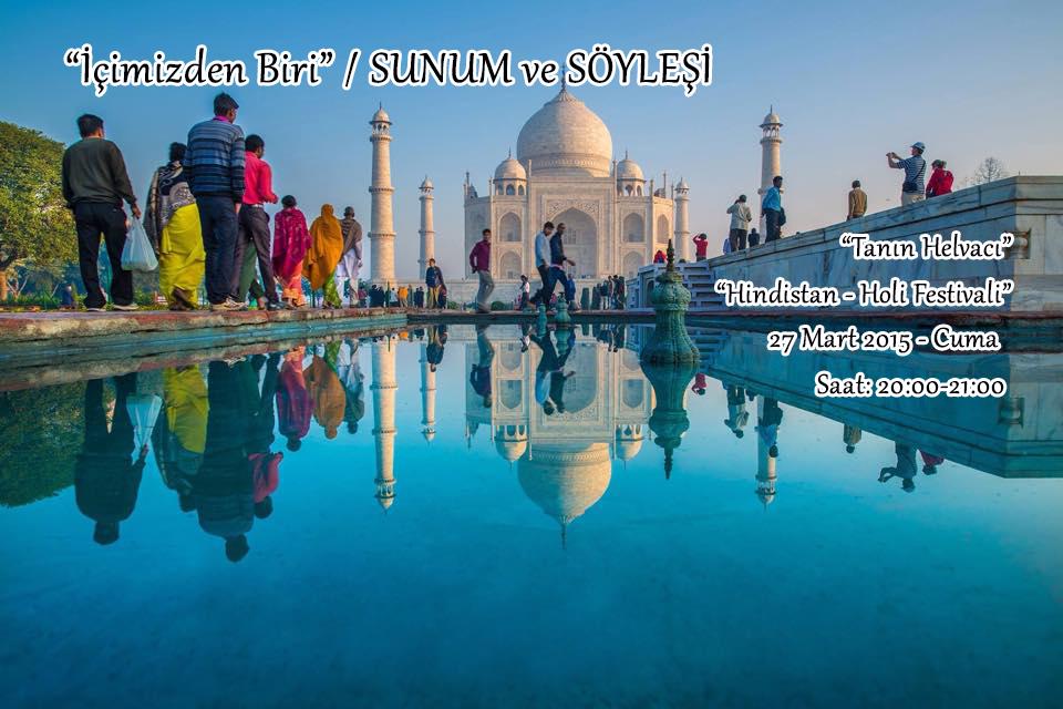 Tanın Helvacı ile Hindistan Holi Festivali (Sunum ve Söyleşi)