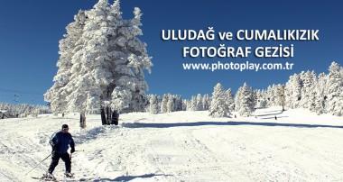 Uludağ ve Cumalıkızık Fotoğraf Gezisi
